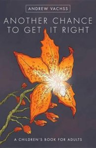 Another Chance to Get It Right by Andrew Vachss