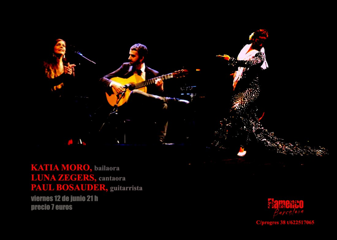 Luna-Paul-Katia Moro @ Flamenco BCN 12-6-2015