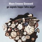 Mauro Ermanno Giovanardi - Ho sognato troppo l'altra notte?