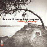 Stephen Drury - In a Landscape Piano Music of John Cage