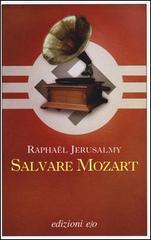 Raphaël Jérusalmy: Salvare Mozart