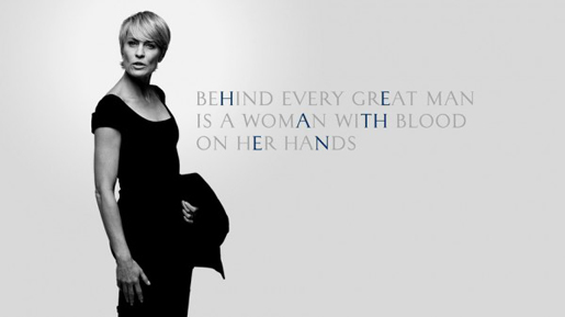 Robin Wright - Lady Underwood