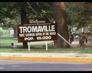 WELCOME TO TROMAVILLE