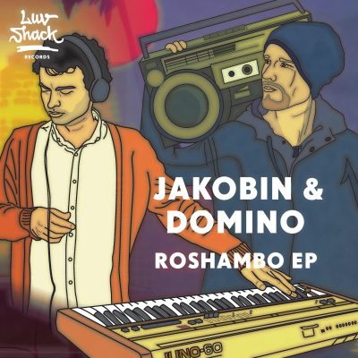 OUT NOW: JAKOBIN & DOMINO – ROSHAMBO EP