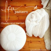 Knit A Chunky Wool Blanket.  It Will Keep You From Unravelling ...