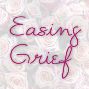 easing-grief