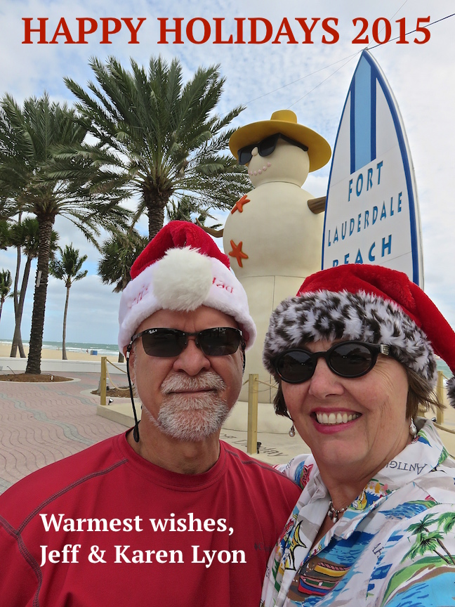 Merry Christmas 2015 from Jeff and Karen Lyon.