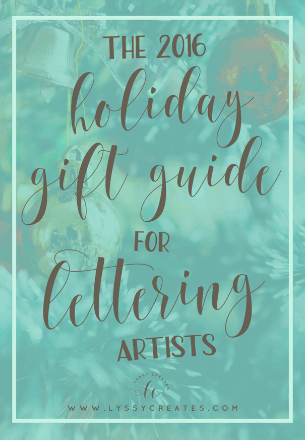 2016 Lettering Holiday Gift Guide