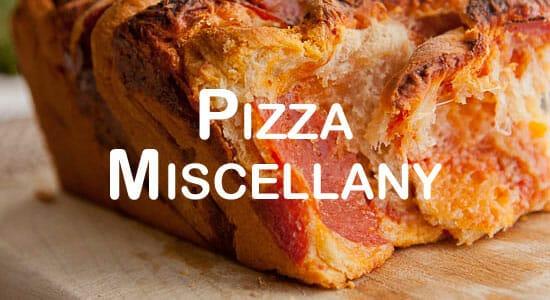 Pizza Miscellany via Macheesmo