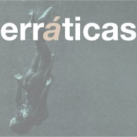 Erráticas. A tour is born.