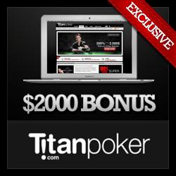 Titan Poker Exclusive Bonus