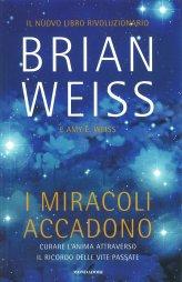 I Miracoli Accadono - Libro