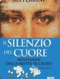 Il Silenzio del Cuore - Volume 2