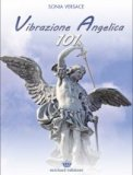 Vibrazione Angelica 101