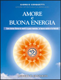 Amore e Buona Energia + CD con le musiche di Capitanata