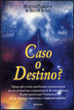 Caso o Destino?