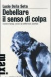Debellare il Senso di Colpa