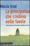 La Principessa che Credeva nelle Favole