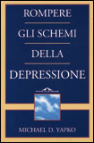 Rompere gli Schemi della Depressione