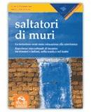 Saltatori di muri