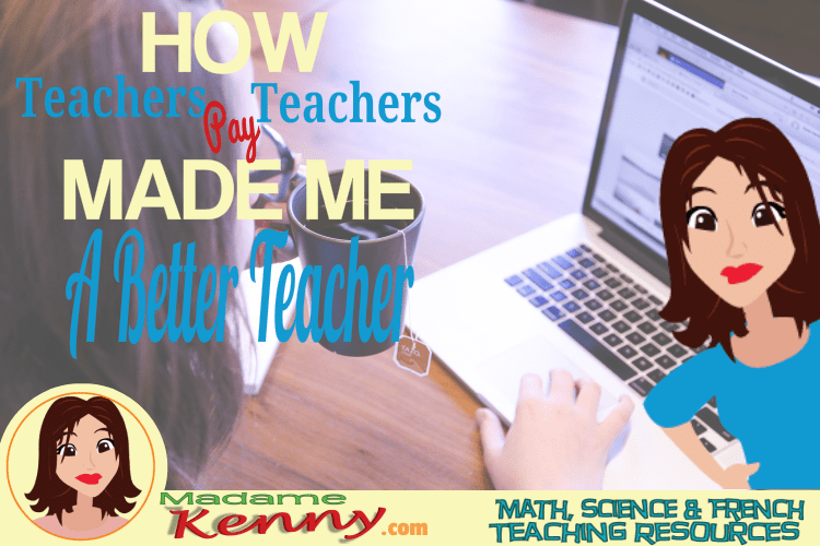 How Teachers Pay Teachers Made Me A Better Teacher?