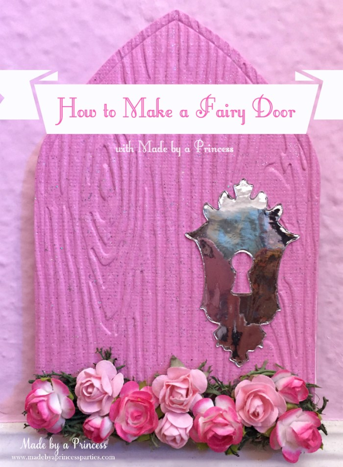 How to make a fairy door made by a princess for Fairy doors to make