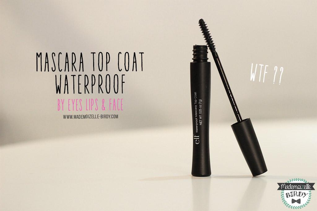 mascara-top-coat-waterproof-ELF-eyes-lips-face-avis-blogueuse-beaute-blog-makeup-pinceau-pas-cher