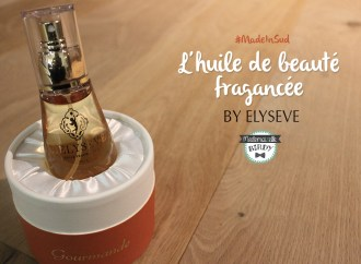 huile-beaute-parfum-elyseve-sud-made-in-france-avis-marque-francaise-revue05