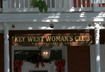 It's a Woman's Club...not a Women's Club? Really? Not to get lost in semantics, but the singular possessive struck me as odd. But then again, it's Key West...
