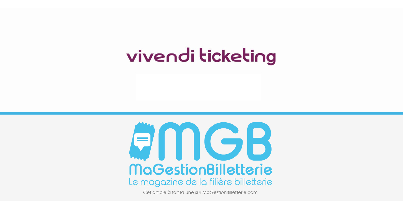 vivendi-ticketing-une5