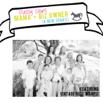 """{""""Mama + Biz Owner"""" — You don't have to compromise motherhood for business, part V}"""