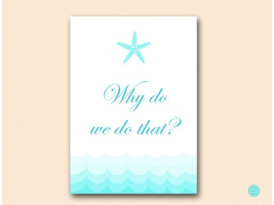 why-do-we-do-that-sign-5x7-beach-bridal-shower