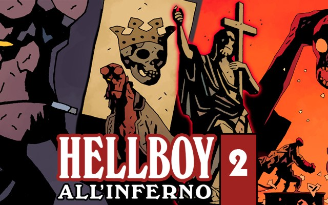 HellBoy all'Inferno Volume 2 – La Carta della Morte