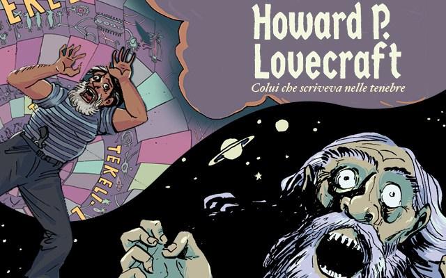 HP Lovecraft – Colui che scriveva nelle tenebre