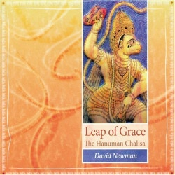 Leap of Grace: The Hanuman Chalisa by David Newman (Durga Das)
