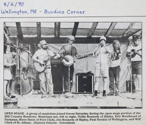 Open Stage; August 1990, Wellington, ME, Burdins Corner. Nellie Kennedy-Bass, Eric Boothroyd-Guitar, Joe Kennedy-Harmonica, Paul Dockin-Fiddle, Wilf Clark-Mandolin.