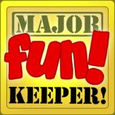 Major Fun Keeper Award