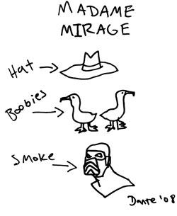 Madame Mirage