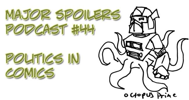 Major Spoilers Politics in Comics
