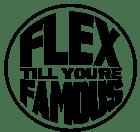 Flex Famous