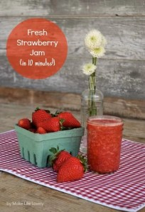 Easy Strawberry Jam (in only 10 minutes!)