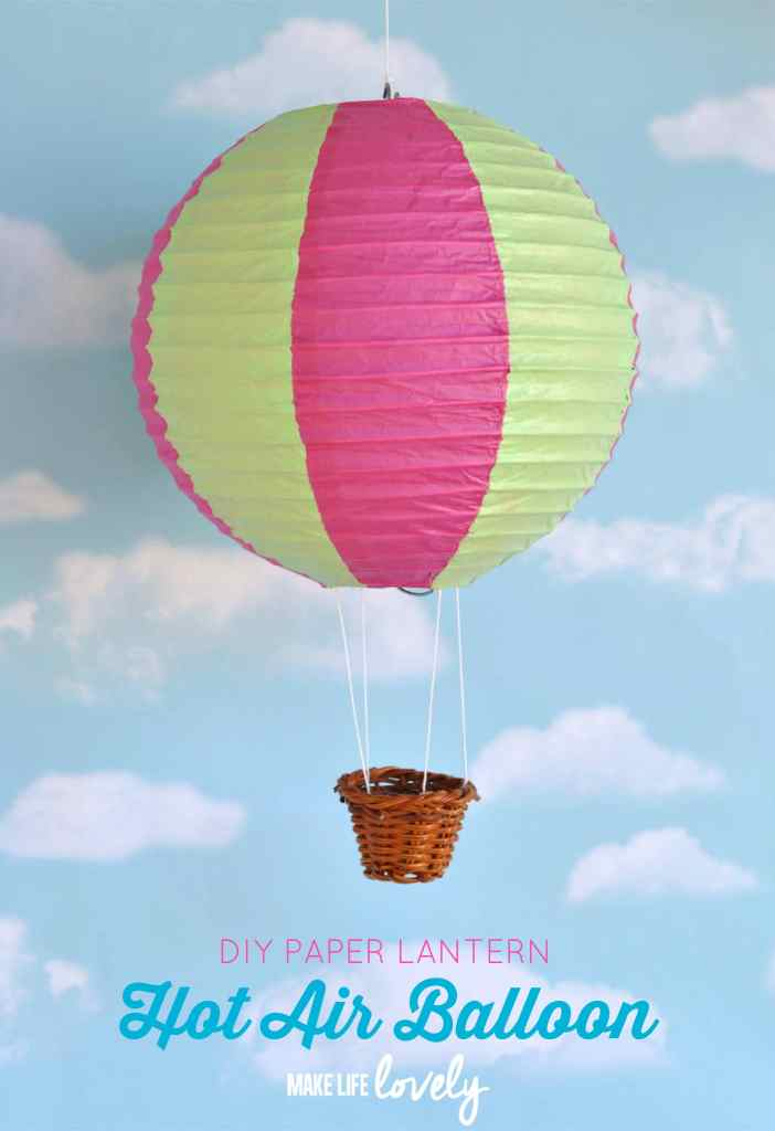 Hot Air Balloon Paper Lantern DIY