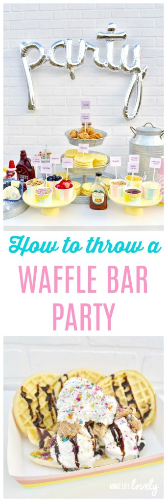 How to throw a waffle bar party + FREE printable labels