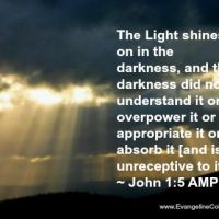 Darkness vs. Light in Your Life