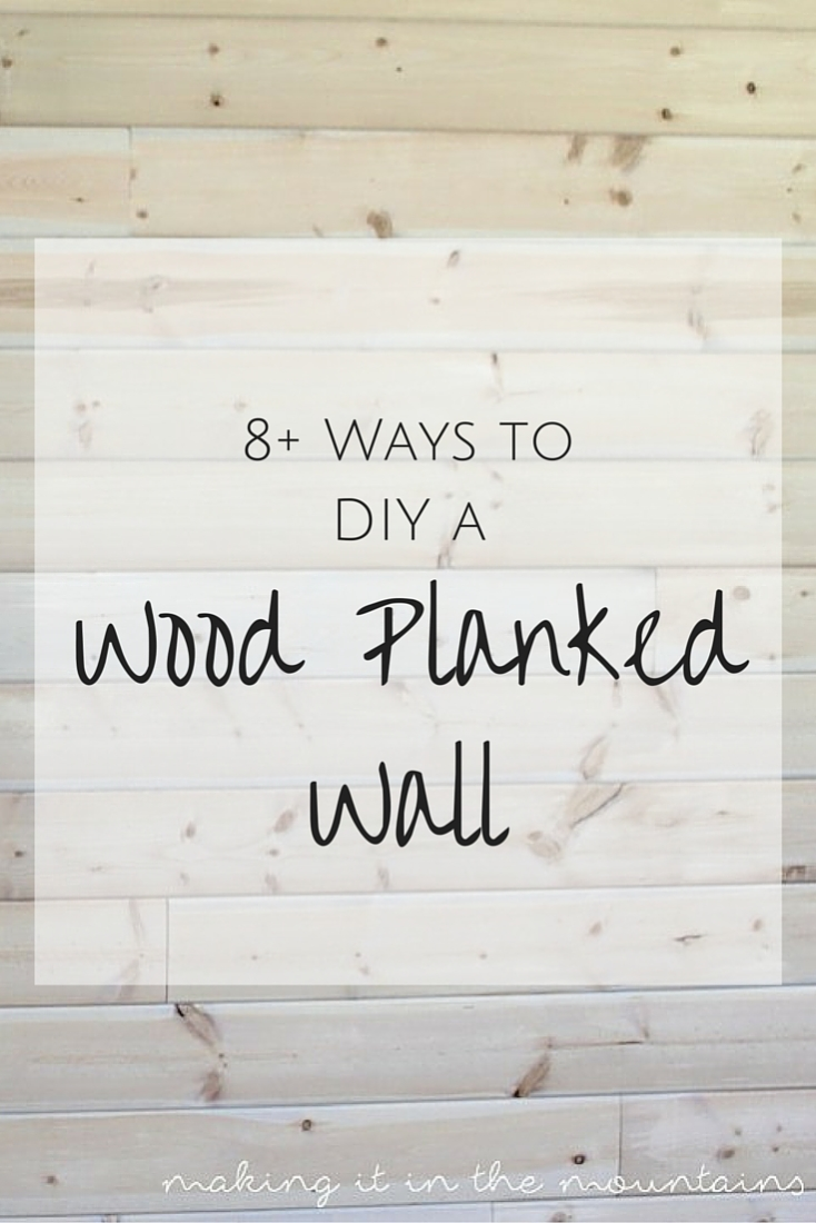 8+ DIY Plank Wall Tutorials