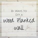 8+ DIY Plank Wall Tutorials