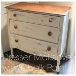 More Adventures with Chalk Paint: Dresser Makeover