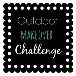 Outdoor Makeover Challenge: 3 Blogs, 3 Outdoor Spaces, 1 Month