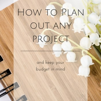 Have a party to plan, a renovation in the works, a room to decorate, or maybe just some shopping to do? You won't want to miss this BRILLIANT way to Plan Out Any Project while keeping your budget in mind!
