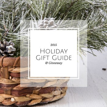 2015 Holiday Gift Guide & Giveaway